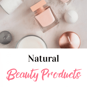 Natural Beauty Products That Actually Work!